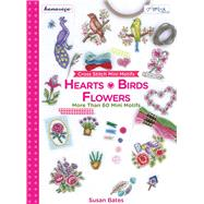 Cross Stitch Mini Motifs: Hearts, Birds and Flowers: More Than 60 Mini Motifs by Bates, Susan, 9786055647582