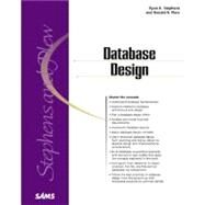 Database Design by Stephens, Ryan; Plew, Ronald, 9780672317583