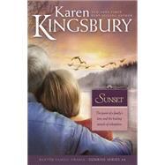 Sunset by Kingsbury, Karen, 9780842387583
