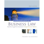 Anderson's Business Law and the Legal Environment, Comprehensive Volume by Twomey, David P.; Jennings, Marianne M., 9781133587583