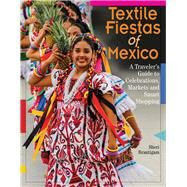 Textile Fiestas by Brautigam, Sheri, 9780996447584
