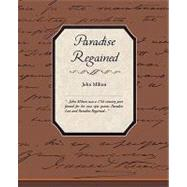 Paradise Regained by Milton, John, 9781605977584