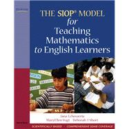 The SIOP Model for Teaching Mathematics to English Learners by Echevarria, Jana J.; Vogt, MaryEllen J.; Short, Deborah J., 9780205627585