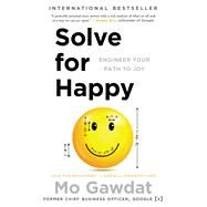 Solve for Happy by Gawdat, Mo, 9781501157585