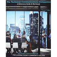 The Technical Communications Companion by Rogers, Ronald; Melanie Parrish, 9781524917586