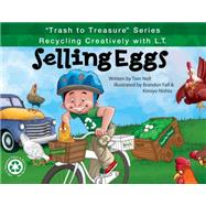 Selling Eggs by Noll, Tom; Fall, Brandon; Nishio, Kimiyo, 9781939377586