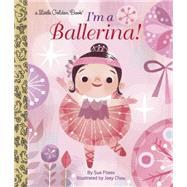 I'm a Ballerina! by FLIESS, SUECHOU, JOEY, 9780553497588