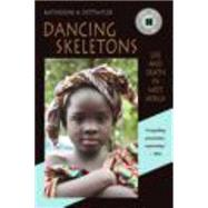 Dancing Skeletons by Dettwyler, Katherine A., 9781478607588