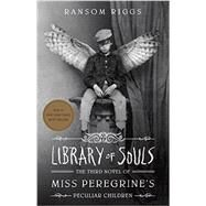 Library of Souls by RIGGS, RANSOM, 9781594747588