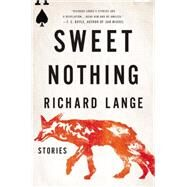 Sweet Nothing by Lange, Richard, 9780316327589