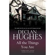 All the Things You Are by Hughes, Declan, 9780727897589