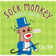 Sock Monkey Boogie Woogie by BELL, CECEBELL, CECE, 9780763677589