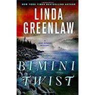 Bimini Twist by Greenlaw, Linda, 9781250107589