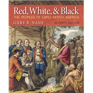 Red, White and Black by Nash, Gary B., 9780205887590
