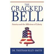 CRACKED BELL CL by RILEY-SMITH,TRISTRAM, 9781602397590