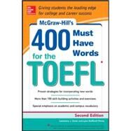 McGraw-Hill Education 400 Must-Have Words for the TOEFL, 2nd Edition by Stafford-Yilmaz, Lynn; Zwier, Lawrence, 9780071827591