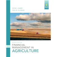 Financial Management in Agriculture by Barry, Peter; Ellinger, Paul, 9780135037591