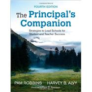 The Principal's Companion by Robbins, Pam; Alvy, Harvey B.; Peterson, Kent D., 9781452287591