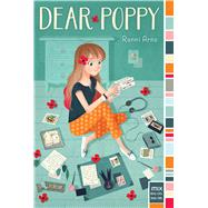 Dear Poppy by Arno, Ronni, 9781481437592