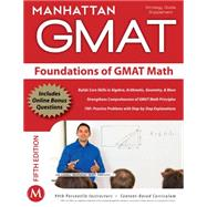 Foundations of GMAT Math by Manhattan GMAT, 9781935707592
