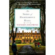 The Song of Hartgrove Hall A Novel by Solomons, Natasha, 9780147517593