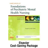 Varcarolis' Foundations of Psychiatric Mental Health Nursing + Elsevier Adaptive Quizzing Package by Halter, Margaret Jordan; Elsevier, 9780323287593