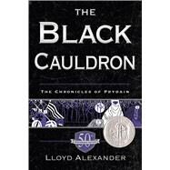 The Black Cauldron 50th Anniversary Edition by Alexander, Lloyd, 9781250067593