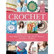 Crazy for Crochet 70 Projects You'll Love to Make: Hats, Slippers, Sweaters, Bags, Pillows, Blankets, Potholders, and More by Brandal, Lilly Secilie; Myhrer, Bente, 9781570767593