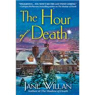 The Hour of Death by Willan, Jane, 9781683317593
