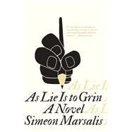 As Lie Is to Grin by Marsalis, Simeon, 9781936787593