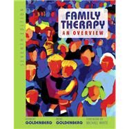 Family Therapy : An Overview by Goldenberg, Herbert; Goldenberg, Irene, 9780495097594