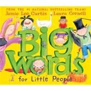 Big Words for Little People by Curtis, Jamie Lee, 9780061127595