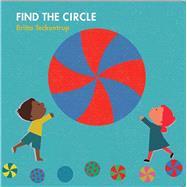 Find the Circle by Teckentrup, Britta, 9781454917595