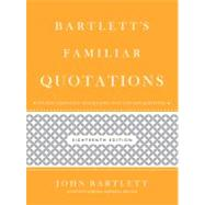Bartlett's Familiar Quotations by O'Brien, Geoffrey; Bartlett, John, 9780316017596