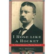 I Rose Like a Rocket by Grondahl, Paul, 9781501117596