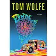 The Electric Kool-Aid Acid Test by Wolfe, Tom, 9780312427597