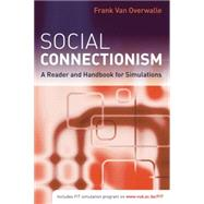 Social Connectionism: A Reader and Handbook for Simulations by Van Overwalle,Frank, 9781138877597