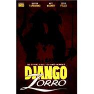 Django / Zorro by Wagner, Matt; Tarantino, Quentin; Lee, Jae; Francavilla, Francesco; Polls, Esteve (CON), 9781606907597