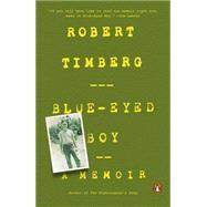 Blue-Eyed Boy by Timberg, Robert, 9780143127598