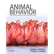 Animal Behavior Concepts, Methods, and Applications by Nordell, Shawn; Valone, Thomas, 9780199737598