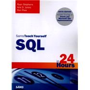 SQL in 24 Hours, Sams Teach Yourself by Stephens, Ryan; Jones, Arie D.; Plew, Ron, 9780672337598