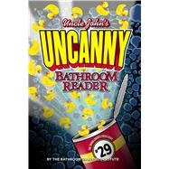 Uncle John's UNCANNY 29th Bathroom Reader by Unknown, 9781626867598