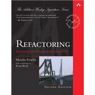 Refactoring Improving the Design of Existing Code by Fowler, Martin, 9780134757599