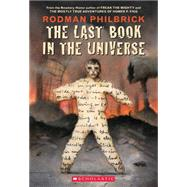 The Last Book in the Universe by Philbrick, Rodman, 9780439087599