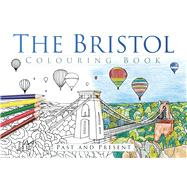 The Bristol Colouring Book by History Press, 9780750967600