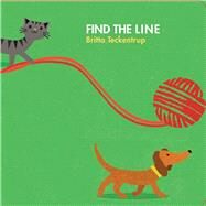 Find the Line by Teckentrup, Britta, 9781454917601