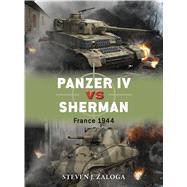 Panzer IV vs Sherman France 1944 by Zaloga, Steven J.; Chasemore, Richard, 9781472807601