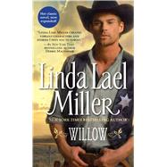 Willow by Miller, Linda Lael, 9781501127601