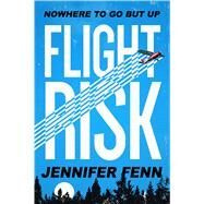Flight Risk by Fenn, Jennifer, 9781626727601