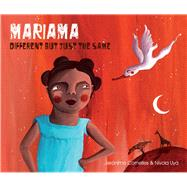 Mariama Different But Just the Same by Cornelles, Jerónimo; Uyá, Nívola, 9788416147601